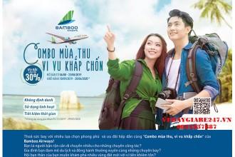 COMBO MÙA THU – VI VU KHẮP CHỐN CÙNG BAMBOO AIRWAY